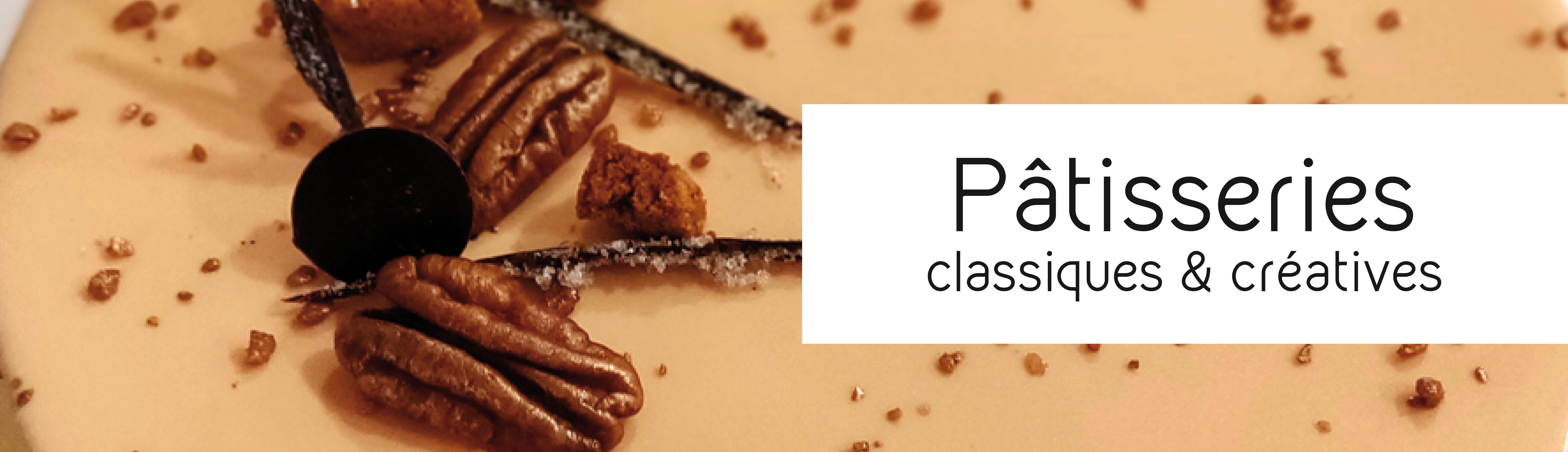 Pâtisseries classique ou créatives
